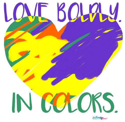 SoFonda Tees: Love Boldly